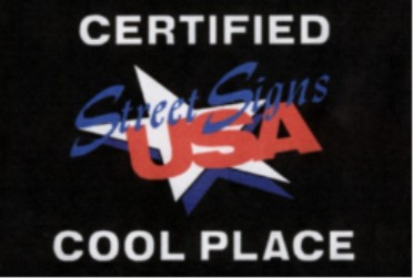 CERTIFIED COOL STREET SIGNS USA